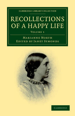 Recollections of a Happy Life 2 Volume Set Recollections of a Happy Life: Volume 2