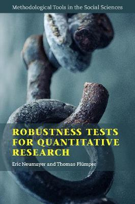 Methodological Tools in the Social Sciences: Robustness Tests for Quantitative Research