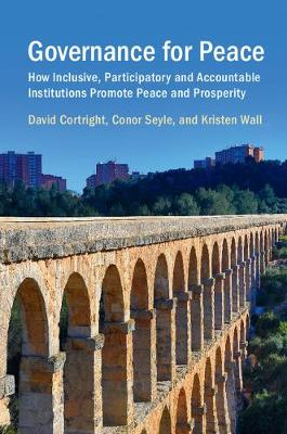 Governance for Peace: How Inclusive, Participatory and Accountable Institutions Promote Peace and Prosperity