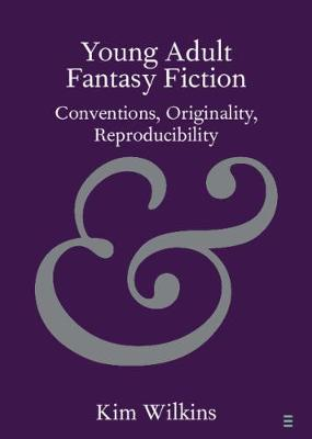 Young Adult Fantasy Fiction: Conventions, Originality, Reproducibility