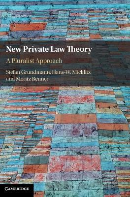New Private Law Theory: A Pluralist Approach