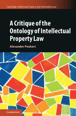A Critique of the Ontology of Intellectual Property Law