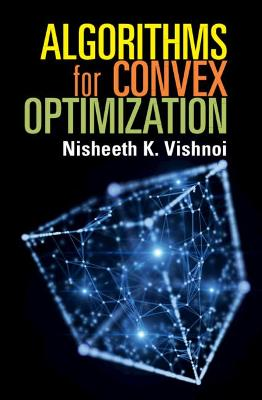 Algorithms for Convex Optimization