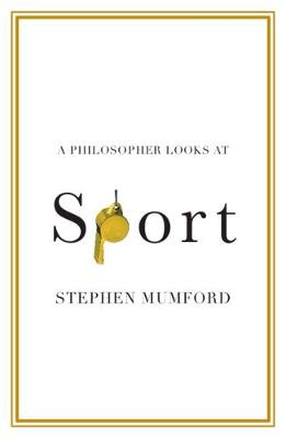A Philosopher Looks at Sport