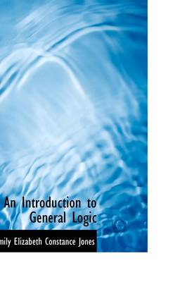 An Introduction to General Logic