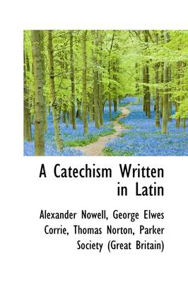 A Catechism Written in Latin