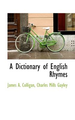 A Dictionary of English Rhymes