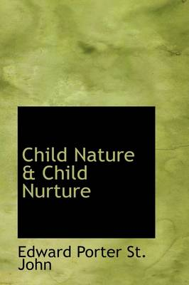 Child Nature & Child Nurture