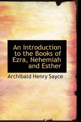 An Introduction to the Books of Ezra, Nehemiah and Esther