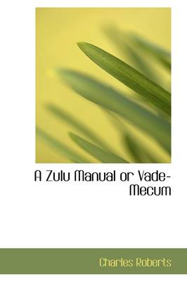A Zulu Manual or Vade-Mecum