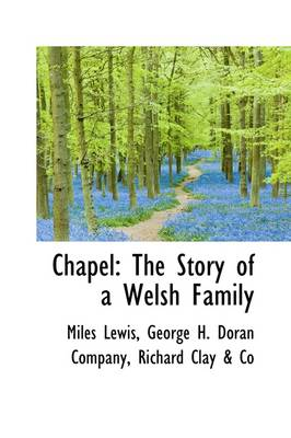 Chapel: The Story of a Welsh Family