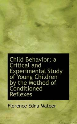 Child Behavior: A Critical and Experimental Study of Young Children