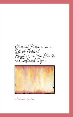 Classical Pastime in a Set of Poetical Enigmas on the Planets and Zodiacal Signs