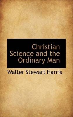 Christian Science and the Ordinary Man