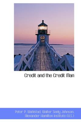 Credit and the Credit Man