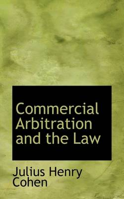 Commercial Arbitration and the Law