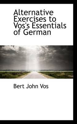 Alternative Exercises to Vos's Essentials of German
