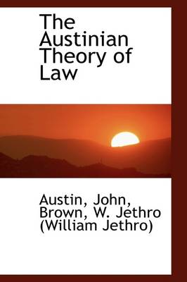 The Austinian Theory of Law