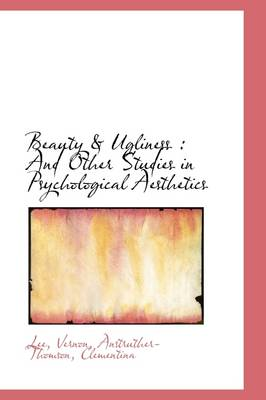 Beauty & Ugliness and Other Studies in Psychological Aesthetics