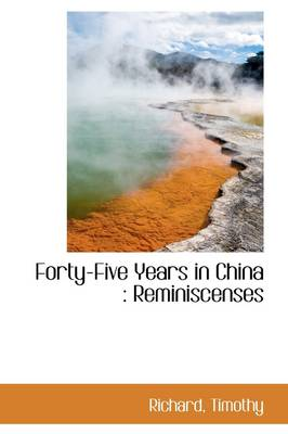 Forty-Five Years in China: Reminiscenses