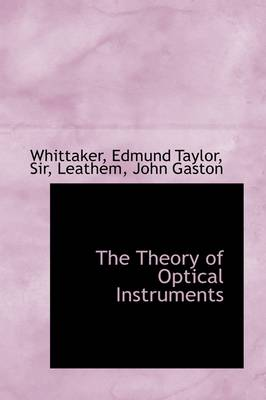The Theory of Optical Instruments