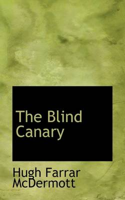 The Blind Canary
