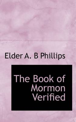 The Book of Mormon Verified