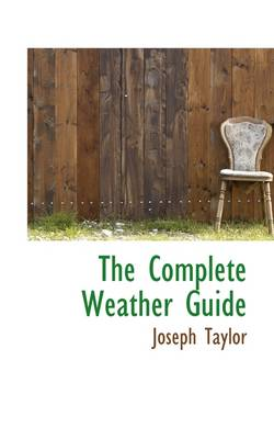 The Complete Weather Guide