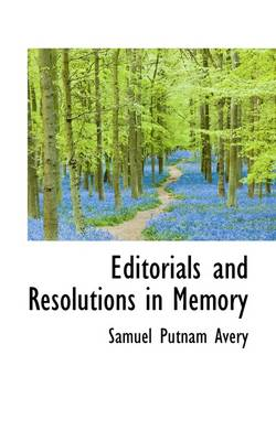 Editorials and Resolutions in Memory