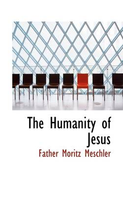 The Humanity of Jesus