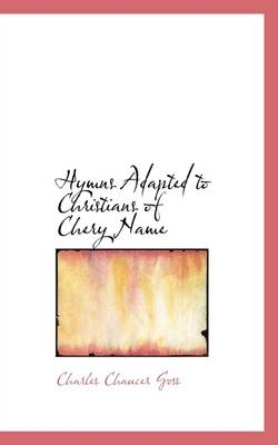 Hymns Adapted to Christians of Chery Name
