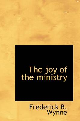 The Joy of the Ministry