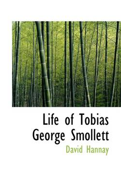 Life of Tobias George Smollett