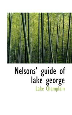 Nelsons' Guide of Lake George