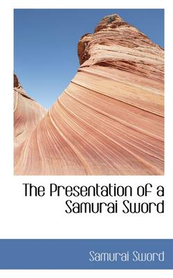 The Presentation of a Samurai Sword