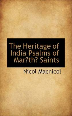 The Heritage of India Psalms of Marth Saints