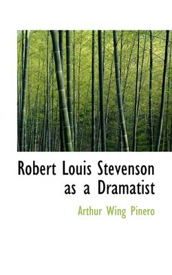 Robert Louis Stevenson as a Dramatist