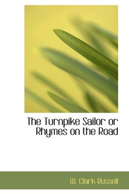 The Turnpike Sailor or Rhymes on the Road
