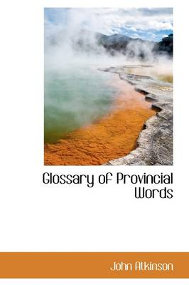 Glossary of Provincial Words