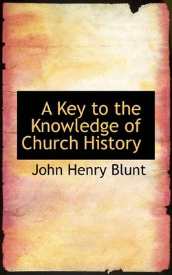 A Key to the Knowledge of Church History