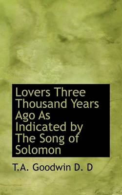 Lovers Three Thousand Years Ago as Indicated by the Song of Solomon