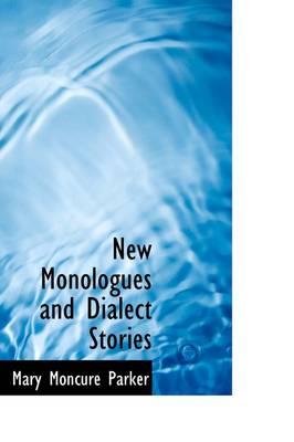 New Monologues and Dialect Stories
