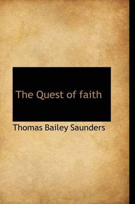 The Quest of Faith