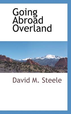 Going Abroad Overland