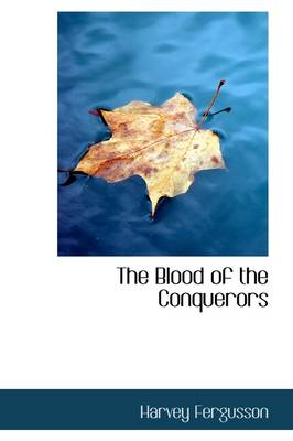 The Blood of the Conquerors