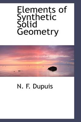 Elements of Synthetic Solid Geometry