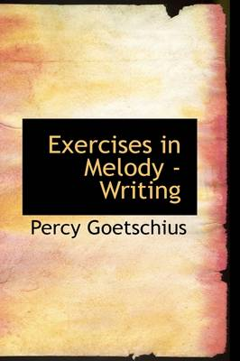 Exercises in Melody -Writing