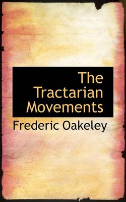 The Tractarian Movements