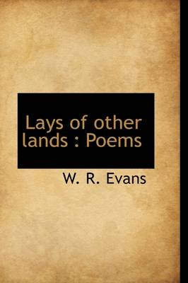 Lays of Other Lands: Poems