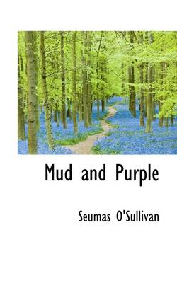 Mud and Purple